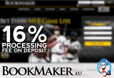 Bookmaker.eu Imposes 16% Processing Fee on Deposits